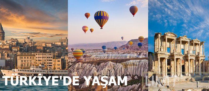 Türkiyede Yaşam