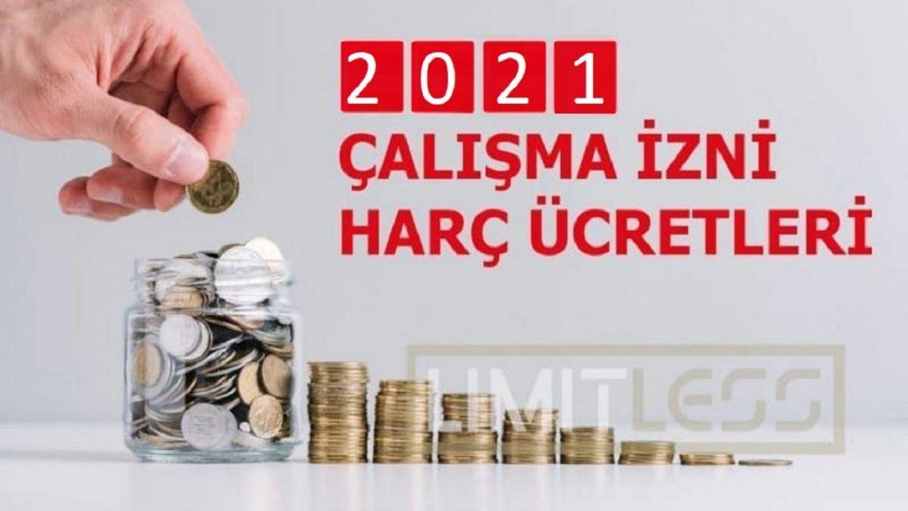 2021 Yılı Çalışma İzni Harç Ücretleri